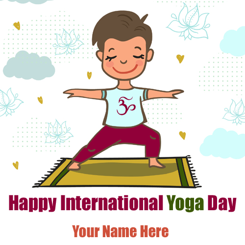 Happy International Yoga Day Greeting With Your Name