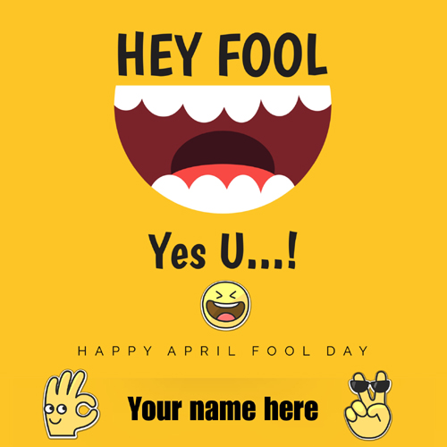 Happy April Fool Day Wishes Greeting With Your Name
