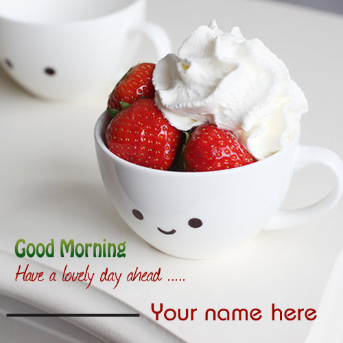 Write name on Good morning cute pics online