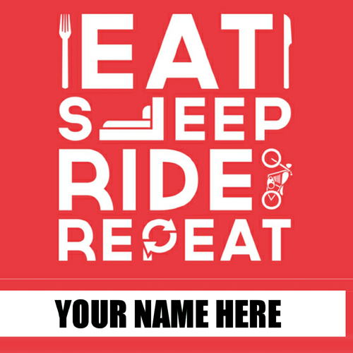 Eat Sleep Ride and Repeat Whatsapp DP Pics With Name