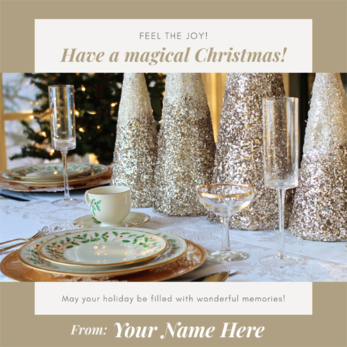 Have a Magical Christmas Wishes Greeting With Name