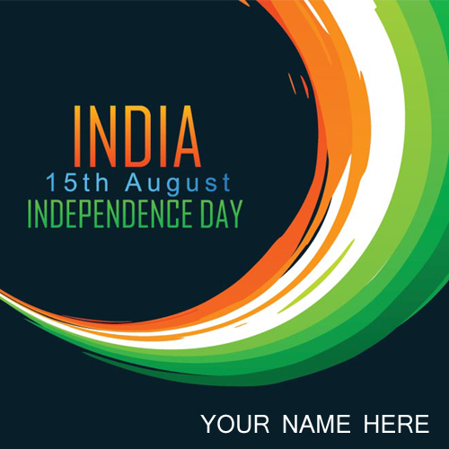 Happy Independence Day Greetings With Name Online