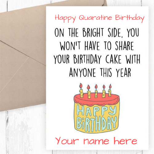 Happy Quarantine Birthday Wishes Greeting With Name