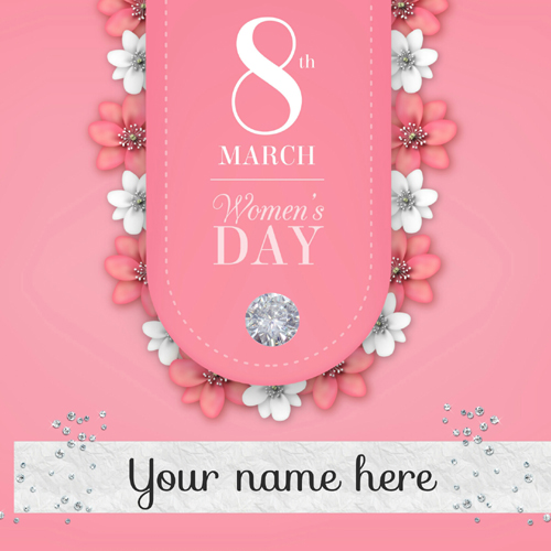 Happy Womens Day 8th March Wishes Greeting With Name