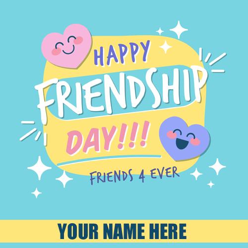 Happy Friendship Day 2019 Whatsapp Greeting With Name