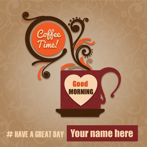 Good Morning and Great Day Ahead Greeting With Name