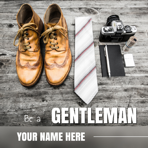 Be a Gentleman Trendy and Stylish Boy DP Pics With Name