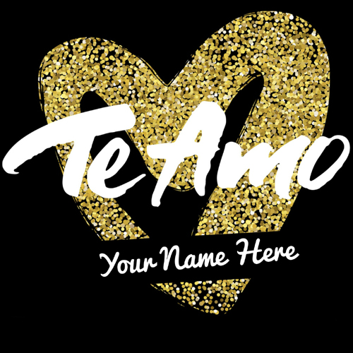 Te Amo Spanish I Love You Greeting Card With Your Name