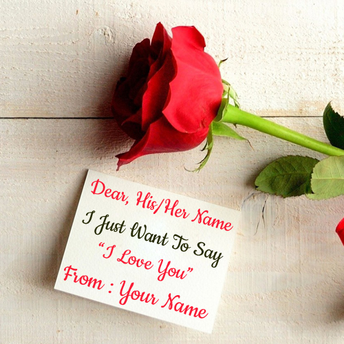 Romantic I Love You Note With Girlfriend Name on it