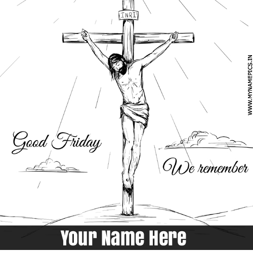 Good Friday Wishes Jesus Christ Greeting Card With Name