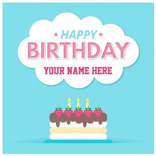 Generate Name on Birthday Card with Strawberry Cake